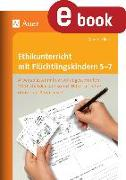 Cover-Bild zu Ethikunterricht mit Flüchtlingskindern 5-7 (eBook) von Röser, Winfried