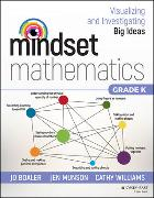 Cover-Bild zu Boaler, Jo: Mindset Mathematics: Visualizing and Investigating Big Ideas, Grade K