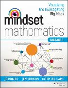 Cover-Bild zu Boaler, Jo: Mindset Mathematics: Visualizing and Investigating Big Ideas, Grade 1