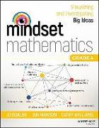Cover-Bild zu Boaler, Jo: Mindset Mathematics: Visualizing and Investigating Big Ideas, Grade 4