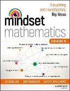 Cover-Bild zu Boaler, Jo: Mindset Mathematics: Visualizing and Investigating Big Ideas, Grade 5