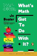 Cover-Bild zu Boaler, Jo: What's Math Got to Do with It? (eBook)