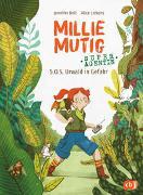 Cover-Bild zu Millie Mutig, Super-Agentin - S.O.S. Urwald in Gefahr von Bell, Jennifer