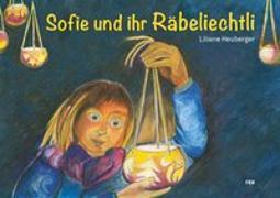 Cover-Bild zu Sofie und ihr Räbeliechtli von Heuberger, Liliane