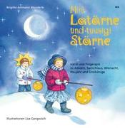 Cover-Bild zu Mini Latärne und tuusigi Stärne von Ammann Wunderle, Brigitte
