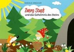 Cover-Bild zu Zwerg Stupf und das Geheimnis des Steins von Zängeler, Daniela