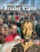 Cover-Bild zu Bruder Klaus - Eremit und Mensch von Estermann, Guido