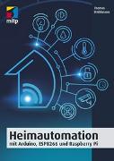Cover-Bild zu Brühlmann, Thomas: Heimautomation mit Arduino, ESP8266 und Raspberry Pi