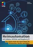 Cover-Bild zu Brühlmann, Thomas: Heimautomation mit Arduino, ESP8266 und Raspberry Pi (eBook)