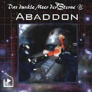 Cover-Bild zu Rahlmeyer, Dane: Das dunkle Meer der Sterne 8 - Abaddon (Audio Download)
