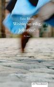 Cover-Bild zu Wohin so eilig, Johanna? von Blanc, Satu