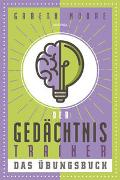 Cover-Bild zu Der Gedächtnistrainer - Das Übungsbuch von Moore, Gareth