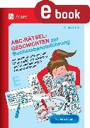 Cover-Bild zu Scheller, Anne: Abc-Rätsel-Geschichten zur Buchstabeneinführung (eBook)