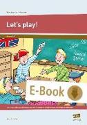 Cover-Bild zu Scheller, Anne: Let's Play! (eBook)