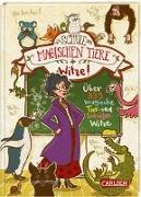 Cover-Bild zu Die Schule der magischen Tiere: Witze! - Über 333 magische Tier- und Schülerwitze von Auer, Margit