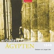 Cover-Bild zu Mit Gustave Flaubert nach Ägypten von Flaubert, Gustave