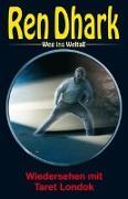 Cover-Bild zu Mehnert, Achim: Ren Dhark - Weg ins Weltall 80: Wiedersehen mit Taret Londok