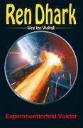 Cover-Bild zu Mehnert, Achim: Ren Dhark - Weg ins Weltall 73: Experimentierfeld Voktar