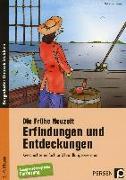 Cover-Bild zu Die Frühe Neuzeit: Erfindungen und Entdeckungen von Barsch, Sebastian