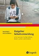 Cover-Bild zu Ratgeber Schulvermeidung von Walter, Daniel