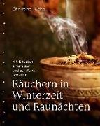 Cover-Bild zu Räuchern in Winterzeit und Raunächten von Fuchs, Christine