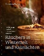 Cover-Bild zu Räuchern in Winterzeit und Raunächten (eBook) von Fuchs, Christine