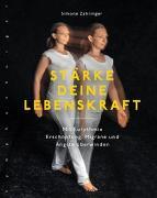 Cover-Bild zu Stärke deine Lebenskraft von Zähringer, Simone