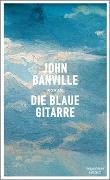 Cover-Bild zu Banville, John: Die blaue Gitarre