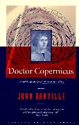 Cover-Bild zu Banville, John: Doctor Copernicus