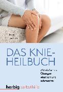 Cover-Bild zu Das Knieheilbuch (eBook) von Jochum, Inka