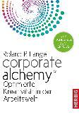 Cover-Bild zu Corporate Alchemy© (eBook) von Lange, Roland P.