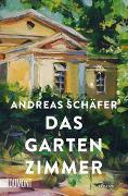 Cover-Bild zu Das Gartenzimmer von Schäfer, Andreas