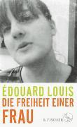Cover-Bild zu Die Freiheit einer Frau von Louis, Édouard