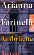 Cover-Bild zu Aufbrüche von Farinelli, Arianna