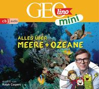 Cover-Bild zu GEOLINO MINI: Alles über Meere und Ozeane (5) von Dax, Eva