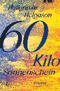 Cover-Bild zu 60 Kilo Sonnenschein von Helgason, Hallgrímur