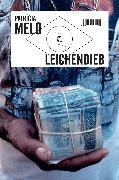 Cover-Bild zu Leichendieb von Melo, Patrícia