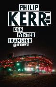 Cover-Bild zu Der Wintertransfer von Kerr, Philip