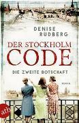 Cover-Bild zu Der Stockholm-Code - Die zweite Botschaft von Rudberg, Denise