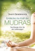 Cover-Bild zu Saradananda, Swami: Entdecke die Kraft der Mudras