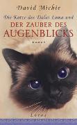 Cover-Bild zu Michie, David: Die Katze des Dalai Lama und der Zauber des Augenblicks