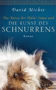 Cover-Bild zu Michie, David: Die Katze des Dalai Lama und die Kunst des Schnurrens