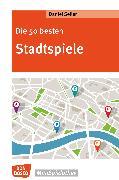 Cover-Bild zu Die 50 besten Stadtspiele - eBook (eBook) von Seiler, Daniel