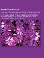 Cover-Bild zu Source: Wikipedia (Hrsg.): Neurotransmetteur