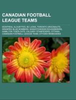 Cover-Bild zu Source: Wikipedia (Hrsg.): Canadian Football League teams