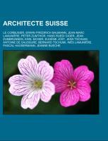 Cover-Bild zu Source: Wikipedia (Hrsg.): Architecte suisse