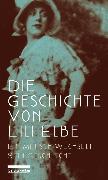 Cover-Bild zu Neckelmann, Harald (Hrsg.): Die Geschichte von Lili Elbe (eBook)