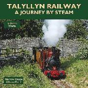 Cover-Bild zu Waite, James: Talyllyn Railway: A Journey by Steam