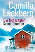 Cover-Bild zu Läckberg, Camilla: Die Totgesagten
