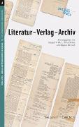 Cover-Bild zu Wirtz, Irmgard M. (Hrsg.): Literatur - Verlag - Archiv